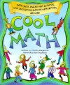 Cool Math: Math Tricks, Amazing Math Activities, Cool Calculations, Awesome Math Factoids and More - Christy Maganzini