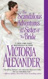 The Scandalous Adventures of the Sister of the Bride (Millworth Manor) - Victoria Alexander