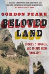 Beloved Land: stories, struggles, and secrets from Timor-Leste - Gordon Peake