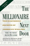 The Millionaire Next Door: The Surprising Secrets of America's Wealthy - Thomas J. Stanley