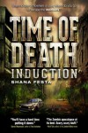 Time of Death: Induction - Shana Festa