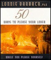 50 Ways to Please Your Lover: While You Please Yourself - Lonnie Garfield Barbach