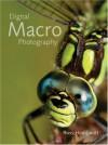 Digital Macro Photography - Ross Hoddinott