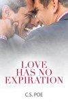 Love Has No Expiration - C.S. Poe