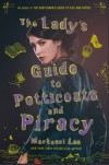 The Lady's Guide to Petticoats and Piracy - Mackenzi Lee