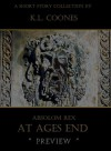 Absolom Rex: At Ages End (Preview) - K.L. Coones