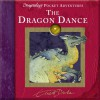 The Dragon Dance By Dugald Steer - Dugald A. Steer