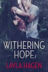 Withering Hope - Layla Hagen
