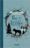 Feo und die Wölfe - Katherine Rundell, Henning Ahrens