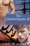 The Quartermaster & the Marquis' Son (Clash at Sea Book 1) - A.E. Kendall