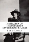 Messalina of the Suburbs & Seven Short Stories - E.M. Delafield