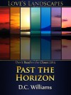 Past the Horizon - D.C.  Williams