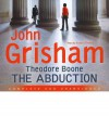 [(Theodore Boone: 2: The Abduction )] [Author: John Grisham] [Jun-2011] - John Grisham