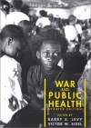 War and Public Health, Updated Edition -