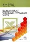 Badania operacyjne w przykładach z rozwiązaniami w Excelu - Aleksander Król, Teresa Pamuła