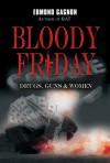 Bloody Friday - Edmond Gagnon