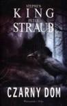 Czarny dom - Stephen King, Peter Straub, Marek Mastalerz