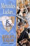 Exile's Valor (Heralds of Valdemar, #7) - Mercedes Lackey