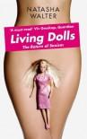 Living Dolls: The Return of Sexism - Natasha Walter