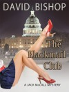 The Blackmail Club (Jack McCall Mystery, #1) - David      Bishop