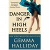 Danger in High Heels (A High Heels Mystery #7) - Gemma Halliday