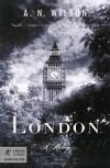 London: A History - A.N. Wilson