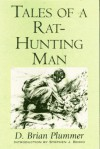 Tales of a Rat-Hunting Man (Wilder Places) - David Brian Plummer