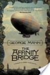 The Affinity Bridge - George Mann