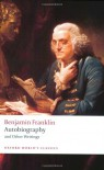 Autobiography and Other Writings (Oxford World's Classics) - Ormond Seavey, Benjamin Franklin