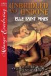 Unbridled and Undone (The Double Rider Men's Club, #1) - Elle Saint James