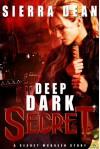 Deep Dark Secret: Secret McQueen - Sierra Dean