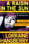 A Raisin in the Sun: The Unfilmed Original Screenplay - Lorraine Hansberry, Robert Nemiroff