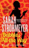 Bubbles All The Way - Sarah Strohmeyer
