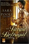 The Borgia Betrayal - Sara Poole