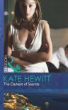 The Darkest of Secrets (Mills & Boon Modern) - Kate Hewitt