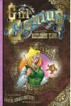 Girl Genius Volume 1: Agatha Heterodyne & The Beetleburg Clank - 'Phil Foglio',  'Kaja Foglio'