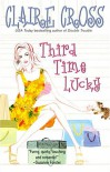 Third Time Lucky - Claire Cross