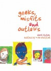 Geeks, Misfits and Outlaws: Short Fiction -