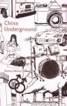 China Underground - Zachary Mexico