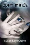 Open Minds (Mindjack, #1) - Susan Kaye Quinn