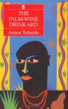 Palm-Wine Drinkard - Amos Tutuola