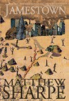 Jamestown - Matthew Sharpe