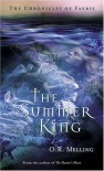 The Chronicles of Faerie: The Summer King - O.R. Melling