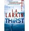 Thirst - L.A. Larkin