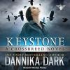 Keystone - Dannika Dark