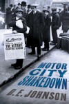 Motor City Shakedown - D.E. Johnson