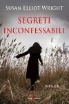 Segreti inconfessabili - Wright Susan Elliot