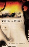Veil of Fire - Marlo Schalesky