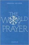 World of Prayer - Adrienne von Speyr,  Graham Harrison (Translator)