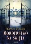 Morderstwo na święta - Francis Duncan
